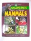 Amazing Facts About Australian Mammals - Pat Slater