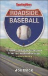 Roadside Baseball: Uncovering Hidden Treasures from Our National Pastime - Chris Epting