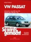 So Wird's Gemacht, Bd.61, Vw Passat Limousine Von 4/88 Bis 9/96, Variant Von 6/88 Bis 5/97 - Hans-Rüdiger Etzold
