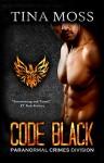 Code Black (Paranormal Crimes Division Book 1) - Tina Moss