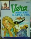 Nina 151: Vera Misteri Kapal Tua (Nina, #151) - Various