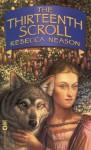 The Thirteenth Scroll - Rebecca Neason