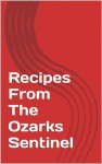Recipes From The Ozarks Sentinel - Mary Warren