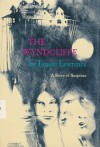 The Wyndcliffe: A story of suspense - Louise Lawrence