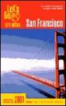 Let's Go San Francisco 2001 - Let's Go Inc.