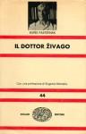 Il dottor Zivago - Boris Pasternak, Pietro Zveteremich, Eugenio Montale