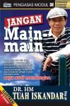 Jangan Main-Main - H.M. Tuah Iskandar