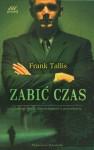 Zabić czas - Frank Tallis