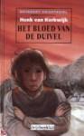 Het bloed van de duivel - Henk van Kerkwijk