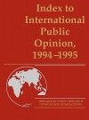 Index to International Public Opinion, 1994-1995 - Lsi, Philip K. Hastings