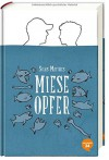 Miese Opfer - Silas Matthes