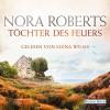 Töchter des Feuers (Irland-Trilogie 1) - Nora Roberts, Elena Wilms, Deutschland Random House Audio