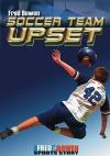 Soccer Team Upset - Fred Bowen