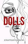 Dolls - Jonathan Harrow