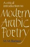 A Critical Introduction to Modern Arabic Poetry - Muḥammad Muṣṭafá Badawī