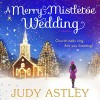 A Merry Mistletoe Wedding - Judy Astley, Julia Franklin, Random House AudioBooks (UK)