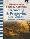 Primary Source Fluency Activities-Expanding & Preserving the Union (Primary Source Fluency Activities) (Primary Source Fluency Activities) - Wendy Conklin
