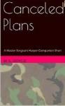 Canceled Plans - M.L. Doyle