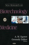 New Research on Biotechnology and Medicine - Gennady E. Zaikov