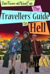 The Travellers' Guide To Hell - Dana Facaros, Michael Pauls