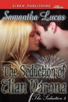 The Seduction of Elian Varona - Samantha Lucas