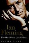 Ian Fleming: The Man Behind James Bond (Audio) - Andrew Lycett, Robert Whitfield