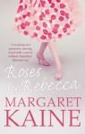 Roses For Rebecca - Margaret Kaine