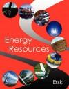 Energy Resources - Theodore Erski
