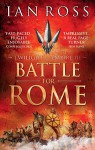 The Battle for Rome - Ian Ross