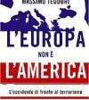 L'Europa non è l'America - L'Occidente di fronte al terrorismo - Massimo Teodori