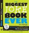 The Biggest Joke Book Ever (No Kidding): Jokes for Everyone! Jokes for Every Occasion! Jokes for Every Situation! - Michael Pellowski