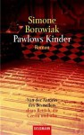 Pawlows Kinder - Simon Borowiak