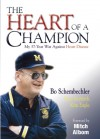 The Heart of a Champion - Bo Schembechler, Kim A. Eagle, Fritz Seyferth