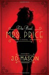 The Real Mrs. Price - J.D. Mason