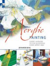 Acrylic Painting: Expert Answers to the Questions Every Artist Asks - Jennifer King