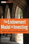 The Endowment Model of Investing: Return, Risk, and Diversification - Martin Leibowitz, P. Hammond, Anthony Bova