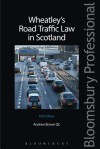 Wheatley's Road Traffic Law in Scotland - Andrew L. Brown, John Francis Wheatley