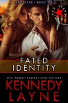 Fated Identity (Red Starr, Book Six) - Kennedy Layne