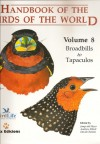 Handbook of the Birds of the World, Vol. 8: Broadbills to Tapaculos - Josep Del Hoyo