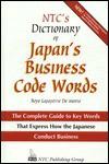 NTC's Dictionary of Japan's Business Code Words - Boyé Lafayette de Mente
