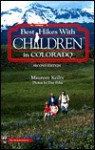 Best Hikes with Children in Colorado - Maureen Keilty
