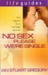 No Sex Please, We're Single - Ian Gregory