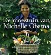 De moestuin van Michelle Obama - Michelle Obama, Jaromir Schneider