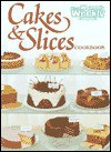 "Cakes and Slices Cookbook ( "" Australian Women's Weekly "" Home Library) - Maryanne Blacker, Pamela Clark"