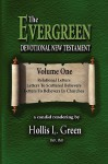 The Evergreen Devotional New Testament Volume One - Hollis Lynn Green
