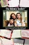 The Mom's Toolkit: Children, Character, and Chores - Rosie Mae McDougall, Sarah Elton, Laura Lange