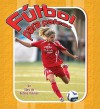 Futbol Para Patear = Kick It Soccer - Bobbie Kalman, John Crossingham