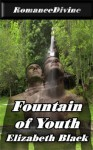 Fountain of Youth - Elizabeth Black