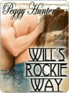Will's Rockie Way - Peggy Hunter