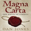Magna Carta: The Birth of Liberty - Dan Jones, Dan Jones, Penguin Audio